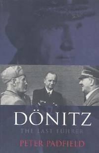 Donitz : The Last Fuhrer