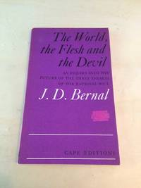 image of The World, the Flesh and the Devil: An Inquiry into the Future of the Three Enemies of the Rational Soul