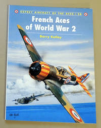 Aircraft of the Aces 28: French Aces of World War 2