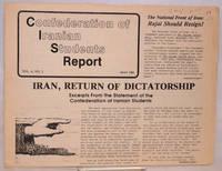 Confederation of Iranian Students Report. Vol. 4 no. 2 (May 1981) and no. 3 (November 1981)