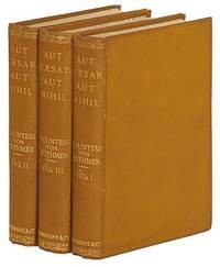 Aut Caesar Aut Nihil. In Three Volumes