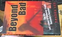 Beyond Bad; The Life and Crimes of Katherine Knight, Australia's Hannibal