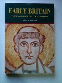 The Cambridge Guide to the Arts in Britain. Volume 1: Prehistoric, Roman and Early Medieval