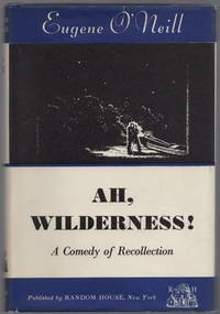 Ah, Wilderness! A Comedy of Recollection