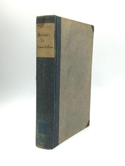 Paris and London: Treuttel et Wurtz, 1817. Hardcover. Good. A rather uncommon collection of Franklin...