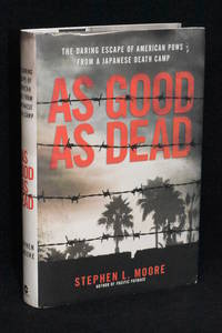 image of As Good As Dead; The Daring Escape of American POWs From A Japanese Death Camp
