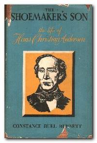 The Shoemaker's Son The Life of Hans Christian Andersen
