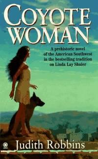 Coyote Woman Robbins  Judith Redman