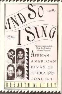 image of And So I Sing : African-American Divas of Opera and Concert