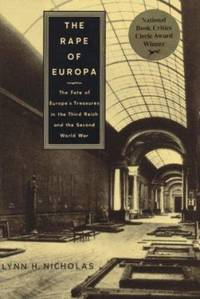 image of The Rape of Europa : The Fate of Europe's Treasures in the Third Reich and the Second Wor