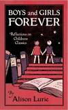 image of Boys and Girls Forever : Reflections on Children's Classics