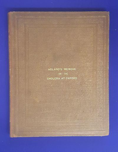 Memoir on the Cholera at Oxford, in...