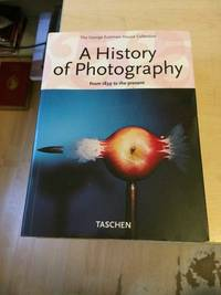 image of A History of Photography. From 1839 to the Present. The George Eastman House Collection