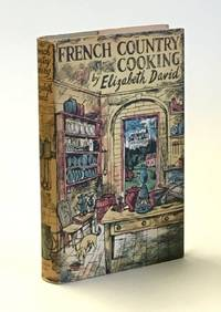 David, ElizabethFrench Country Cooking, by Elizabeth David. Decorated by John Minton