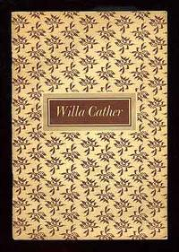 image of Willa Cather: A Biographical Sketch, An English Opinion, An American Opinion, Reviews and Articles and An Abridged Bibliography