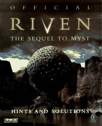 Official Riven Hints and Solutions: The Sequel to Myst