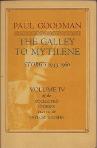 The Galley to Mytilene: Stories, 1949-1960 (His the Collected Stories ; V. 4)