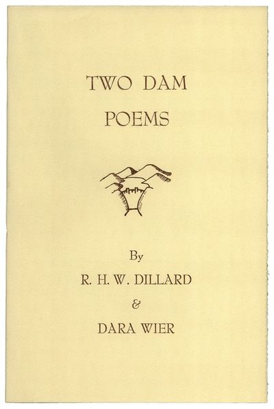 (Roanoke): Toler and Company. (1976). A chapbook printing two poems about a dam, each poem dedicated...
