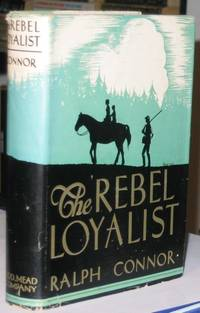The Rebel Loyalist