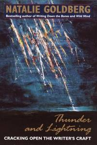 Thunder and Lightning : Cracking Open the Writer's Craft