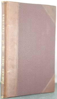 The Harvard Index for 1881-82 [Finely Bound]