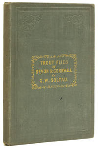 Trout Flies of Devon and Cornwall, and When and How to Use Them