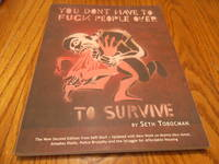 You Don\'t Have to Fuck People Over to Survive