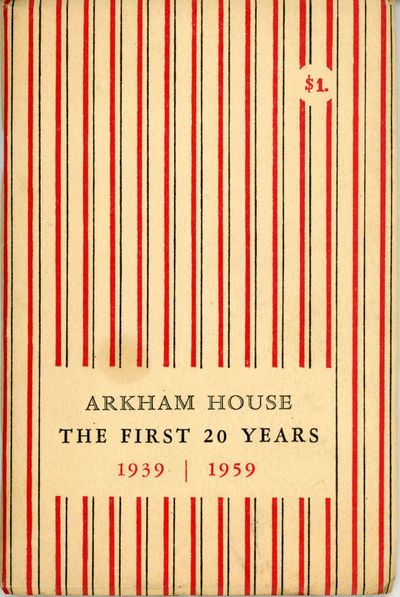 Sauk City, Wisconsin: Arkham House: Publishers, 1959. Octavo, decorated wrappers. First edition. 815...