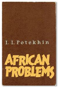 African Problems: Analysis of Eminent Soviet Scientist