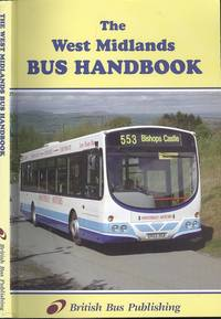 West Midland Bus Handbook 2003 by  Bill (Editor) Potter - Paperback - 4th Edition - 2003 - from Dereks Transport Books and Biblio.co.uk
