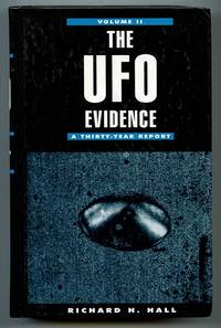 The UFO Evidence, Volume II: A Thirty-Year Report