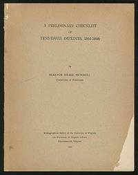 A Preliminary Checklist of Tennessee Imprints, 1861-1866