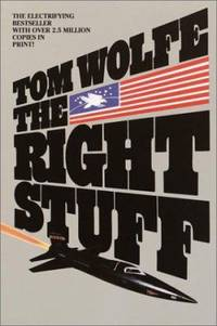 The Right Stuff by Tom Wolfe - 2001