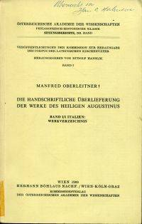 Die handschriftliche Ueberlieferung der Werke des Heiligen Augustinus.