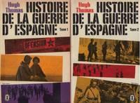 Histoire de la guerre d'Espagne tome 1 et 2