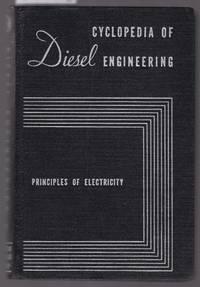 image of Cyclopedia of Diesel Engineering : Vol.2 : Principles of Electricity