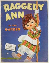 Raggedy Ann in the Garden.  / The Town Mouse and the Country Mouse