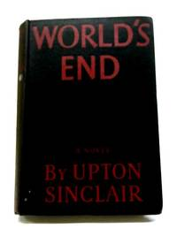 World's End by Sinclair, Upton
