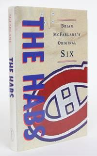image of Brian McFarlane's Original Six: The Habs