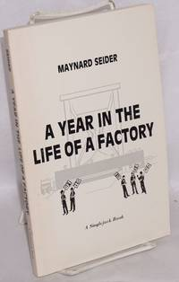 A year in the life of a factory