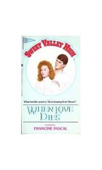 When Love Dies Sweet Valley High