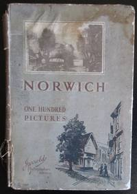 100 Pictures of Norwich. The City of Gardens, Churches and Antiquities. by  Geo A Stephen - 1st Edition  - 1935 - from Raffles Bookstore (SKU: D1.3)