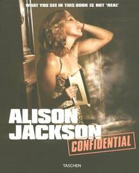 Alison Jackson: Confidential. What you see in this book is not real