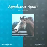 Appaloosa Spirit (Spirit of the Horse series)