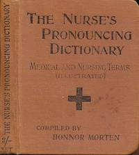 The Nurse's Dictionary of Medical Terms and Nursing Treatment