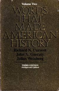 Words That Made American History: Since the Civil War, Vol. 2, 3rd Edition