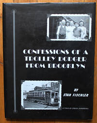 Confessions of a Trolley Dodger from Brooklyn
