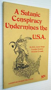 A Satanic Conspiracy Undermines the U.S.A.