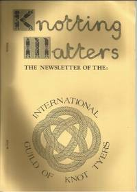 KNOTTING MATTERS: Issue No. 3, Spring, April 1983