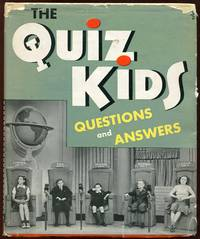 The Quiz Kids: Questions and Answers